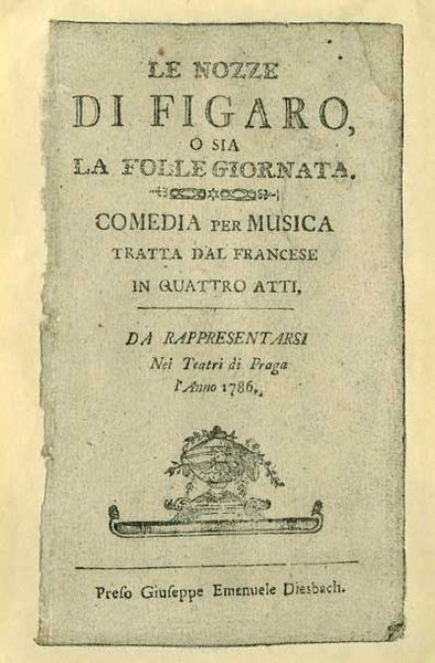 Libretto of Mozart's Le Nozze de Figaro (The Marriage of Figaro), Prague, 1786 (image)